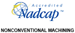 Nadcap - Nonconventional Machining